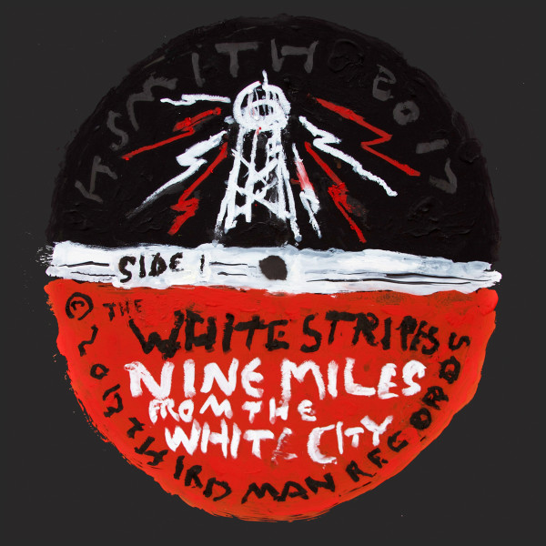 Off the Record / The White Stripes / Nine Miles From The White City - Title : Off the Record / The White Stripes / Nine Miles From The White City