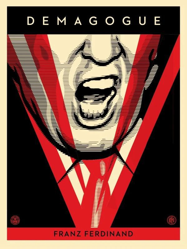 Shepard Fairey Demagogue Screen print Year: 2016 Signed and numbered by hand Size: 18 × 24 inches COA provided